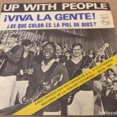 Discos de vinilo: UP WITH THE PEOPLE. VIVA LA GENTE. 1969.. Lote 115422407