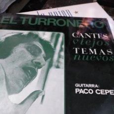 Discos de vinilo: EL TURRONERO CANTES VIEJOS TEMAS NUEVOS. Lote 115428910
