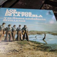 Discos de vinilo: LOS ROMEROS DE LA PUEBLA, Y SE LLAMA ANDALUCIA. Lote 115429007