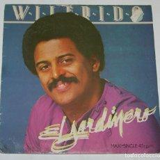 Discos de vinilo: WILFRIDO VARGAS Y SU ORQUESTA-EL JARDINERO, ARIOLA-F-601704. Lote 115433863
