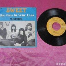 Discos de vinilo: SWEET - THE LIES IN YOUR EYES / COCKRORAD 1975 ..SINGLE VINILO. Lote 115436895