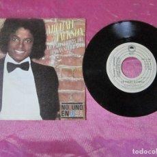 Discos de vinilo: MICHAEL JACKSON - NO PARES HASTA QUE TENGAS SUFICIENTE - SINGLE - 1979 VINILO. Lote 115437227