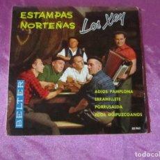 Discos de vinilo: LOS XEY ESTAMPAS NORTEÑAS ADIOS PAMPLONA ERRAMILLETE PORRUSALDA ECOS GUIPUZCOANOS EP VINILO. Lote 115439651
