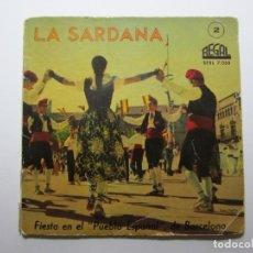 Discos de vinilo: LA SARDANA 2 FIESTA EN EL PUEBLO ESPAÑOL BARCELONA - EP REGAL 1959. Lote 115450859