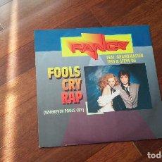 Disques de vinyle: FANCY -FOOLS CRY RAP.MAXI VER DESCRIPCION. Lote 115455367