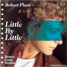 Discos de vinilo: ROBERT PLANT : LITTLE BY LITTLE [ESP 1985] 12'. Lote 115461383