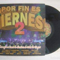Discos de vinilo: POR FIN ES VIERNES 2 - VERSIONES ORIGINALES - LP DOBLE 1992 - MAX. Lote 115478219