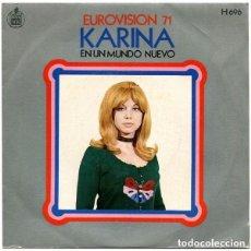 Discos de vinilo: KARINA – EN UN MUNDO NUEVO - SINGLE SPAIN 1971. Lote 115484483