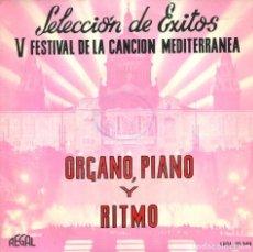 Discos de vinilo: V FESTIVAL DE LA CANCION MEDITERRANEA (ORGANO, PIANO Y RITMO) EP 1963. Lote 115508755