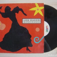 Discos de vinilo: LOS DUKES - GIPSYMANIA - MAXISINGLE 45 - 1992 - WEA. Lote 115509899