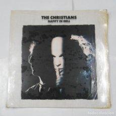 Discos de vinilo: THE CHRISTIANS. - HAPPY IN HELL - LP. TDKDA5. Lote 115512975