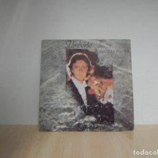 Discos de vinilo: UMBERTO TOZZI CANTA EN ESPAÑOL - GLORIA - MAMA MAREMMA. Lote 115521299