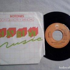 Discos de vinilo: MUSICA SINGLE: BOTONES - DON QUIJOTE Y SANCHO (ABLN). Lote 115522143