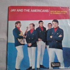 Discos de vinilo: MUSICA SINGLE: JAY AND THE AMERICANS - NOCHE ENCANTADA / EL DOMINGO Y YO (ABLN). Lote 115522767