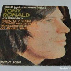 Discos de vinilo: SINGLE - TONY RONALD EN ESPAÑOL - HELP (GET ME SOME HELP). Lote 115522771