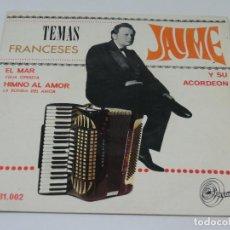 Discos de vinilo: SINGLE - JAIME Y SU ACORDEON - TEMAS FRANCESES. Lote 115522875