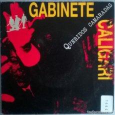 Discos de vinilo: GABINETE CALIGARI. QUERIDOS CAMARADAS/ MI BUENA ESTRELLA. EMI-ODEON, SPAIN 1992 SINGLE PROMOCIONAL. Lote 115523987