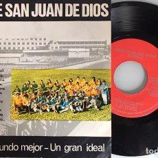 Discos de vinilo: TUNA SAN JUAN DE DIOS/ LOS PRACHOS/ ILUSIONES 70. EP IBEROFON 1970. Lote 115524331