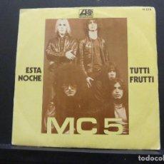 Discos de vinilo: MC 5 - MC5 - ESTA NOCHE - TUTTI FRUTTI. Lote 115530747