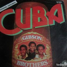 Discos de vinilo: GIBSON BROTHERS - CUBA (CARNABY, 1979) . Lote 115546387