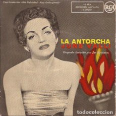 Discos de vinilo: EP-JUNE VALLI LA ANTORCHA RCA3 20087 SPAIN SIN FECHA. Lote 115549507