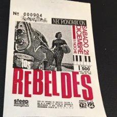 Discos de vinilo: ENTRADA ORIGINAL DEL CONCIERTO DE LOS REBELDES 21 DICIEMBRE 1985 NECRONOMICON BARCELONA. Lote 115568651