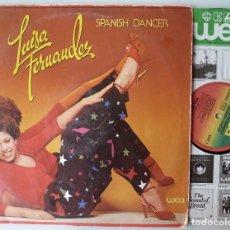 Discos de vinilo: LUISA FERNANDEZ - SPANISH DANCER (LP WEA 1979 ALEMANIA) VINILO COMO NUEVO. Lote 115582743