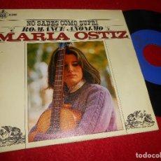 Discos de vinilo: MARIA OSTIZ NO SABES COMO SUFRI/ROMANCE ANONIMO 7'' SINGLE 1967 HISPAVOX ESPAÑA SPAIN. Lote 115588331