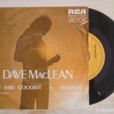 Discos de vinilo: DAVE MACLEAN - WE SAID GOODBYE + FEELINGS - SINGLE ESPAÑOL 1975 - RCA. Lote 115594827