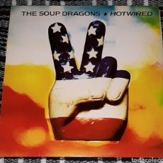 Discos de vinilo: THE SOUP DRAGONS - HOTWIRED. Lote 115598162