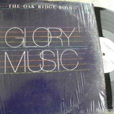 Discos de vinilo: THE OAK RIDGE BOYS -GLORY MUSIC -LP 1983 USA -BUEN ESTADO. Lote 115602611