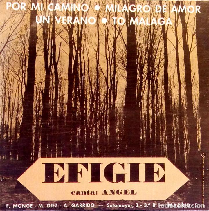 Discos de vinilo: EFIGIE canta: ANGEL - Por mi camino / Un verano / Milagro de amor / To Malaga - AUTOEDITADO 1976 - Foto 2 - 115609611