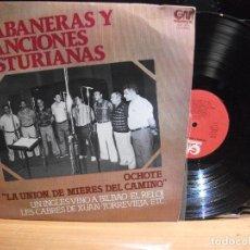 Discos de vinilo: OCHOTE / LA UNION DE MIERES DEL CAMINO - HABANERAS Y CANCIONES ASTURIANAS - LP PEPETO. Lote 115622015