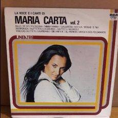 Discos de vinilo: LA VOCE E I CANTI DI MARIA CARTA. VOL. 2 / LP - RCA-LINEATRE - 1980 / MBC. ***/***. Lote 115654579