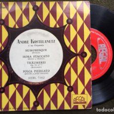 Discos de vinilo: ANDRE KOSTELANETZ Y SU ORQUESTA. EP REGAL 50'S. HUMORESQUE DVORAK + 3. Lote 115655480