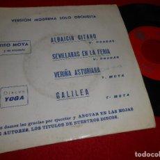Discos de vinilo: ORQUESTA TITO MOYA ALABAICIN GITANO/GALILEA/SEVILLANAS EN LA FERIA +1 EP 1974 YOGA. Lote 115687731