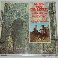 Discos de vinilo: LA DEL SOTO DEL PARRAL- SOUTULLO/VERT-BERGANZA-AUSENSI-TOÑI ROSADO-ORQ.SINFONICA-DIR.ATAULFO ARGENTA. Lote 115696143