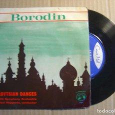 Discos de vinilo: BORODIN - POLOVTSIAN DANCES - UTRECHT SYMPHONY ORCHESTRA - PAUL HUPPERTS - SINGLE UK 1963 - CONCERT . Lote 115698527