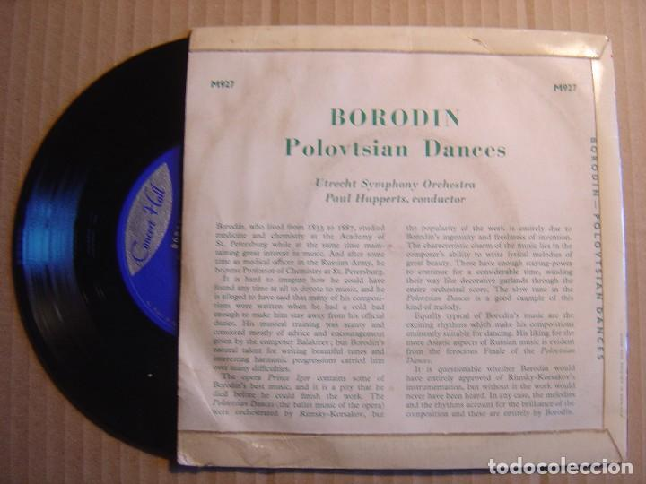 Discos de vinilo: BORODIN - Polovtsian dances - Utrecht Symphony Orchestra - Paul Hupperts - SINGLE UK 1963 - CONCERT - Foto 2 - 115698527