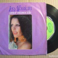 Discos de vinilo: LEO ALBAICIN - AMOR RECONOCIDO - SINGLE 1979 - MOVIEPLAY. Lote 115706979