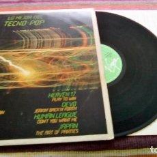 Discos de vinilo: LO MEJOR DEL TECNO POP LP DE.1982 ENCARTE SIMPLE MINDS,OMD , HEAVEN 17, HUMAN LEAGUE, DEVO, JAPAN. Lote 115708879