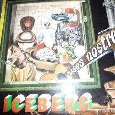 Discos de vinilo: ICEBERG-COSES NOSTRES. Lote 116533602