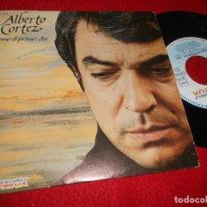 Discos de vinilo: ALBERTO CORTEZ COMO EL PRIMER DIA/FLOR DE CARDO 7'' SINGLE 1983 HISPAVOX. Lote 115716971