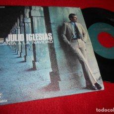 Discos de vinilo: JULIO IGLESIAS CANTA A LA NAVIDAD EN UN BURRITO OREJON/NOCHE DE PAZ 7'' SINGLE 1970 COLUMBIA. Lote 115717959