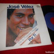 Discos de vinilo: JOSE VELEZ POR TI/NO LO PUEDES NEGAR 7'' SINGLE 1982 COLUMBIA. Lote 115718431