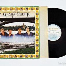 Discos de vinilo: DISCO DE VINILO LP LOS DEL GUADALQUIVIR CUANDO EL RIO SUENA SEVILLANAS.. Lote 115722987