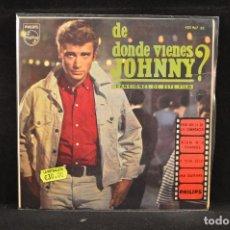 Discos de vinilo: JOHNNY HALLYDAY - DE LA PELICULA DE DONDE VIENES JOHNNY - EP. Lote 115732079