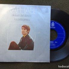 Discos de vinilo: RAPHAEL. ALELUYA DEL SILENCIO/LOS PELEGRINITOS. SINGLE HISPAVOX 1970. Lote 115766015