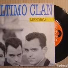 Discos de vinilo: ULTIMO CLAN - MENORCA - SINGLE 1990 - POLYDOR. Lote 115858603