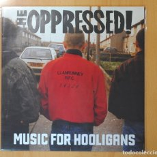 Discos de vinilo: THE OPRESSED ! - MUSIC FOR HOOLIGANS - LP. Lote 115871784